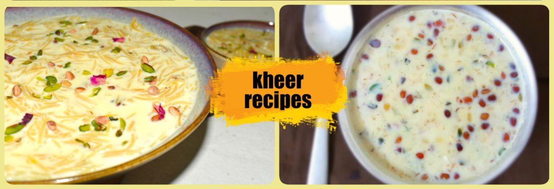 kheer recipes