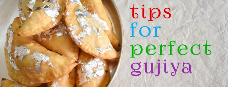 tips for perfect gujiya