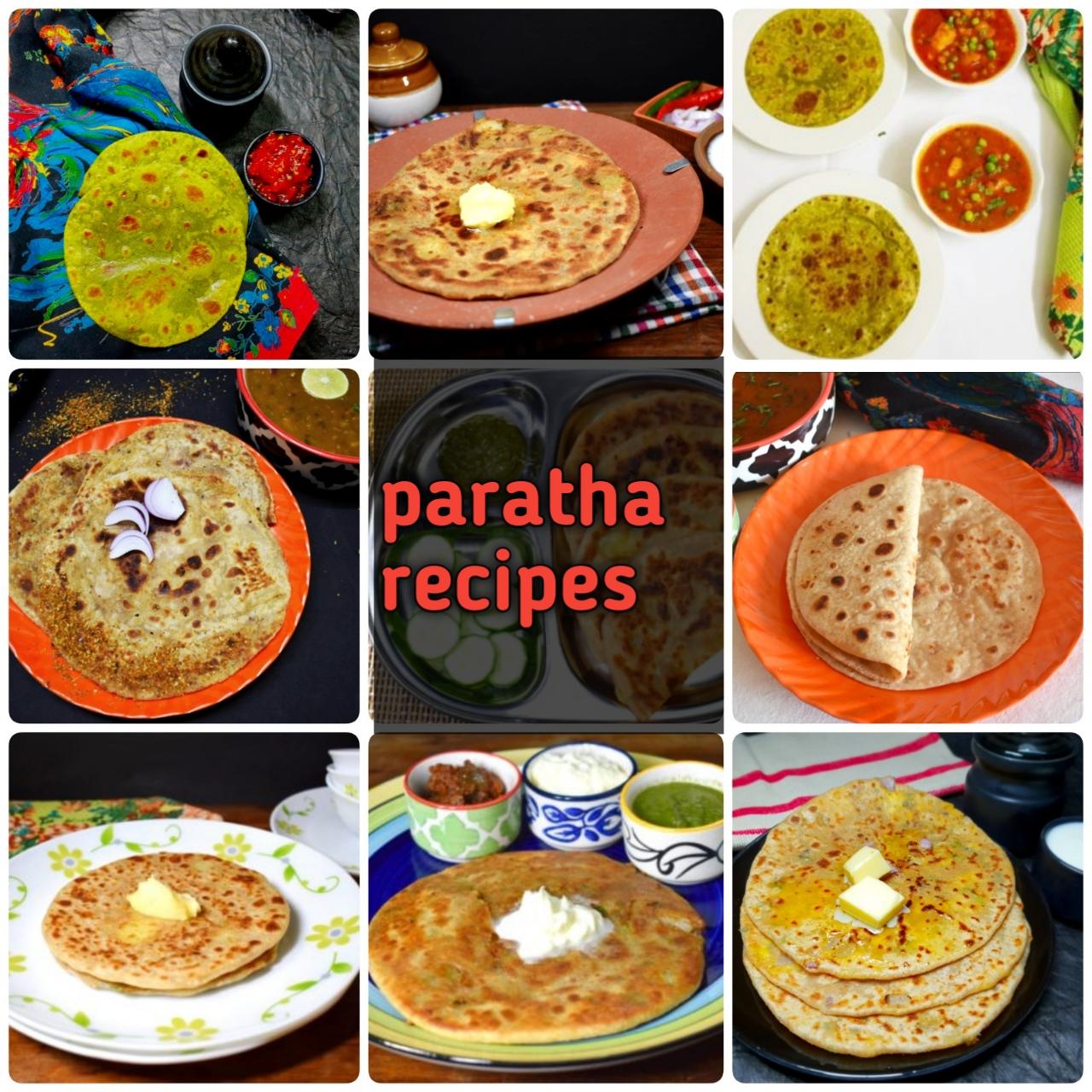 Indian Paratha Recipes