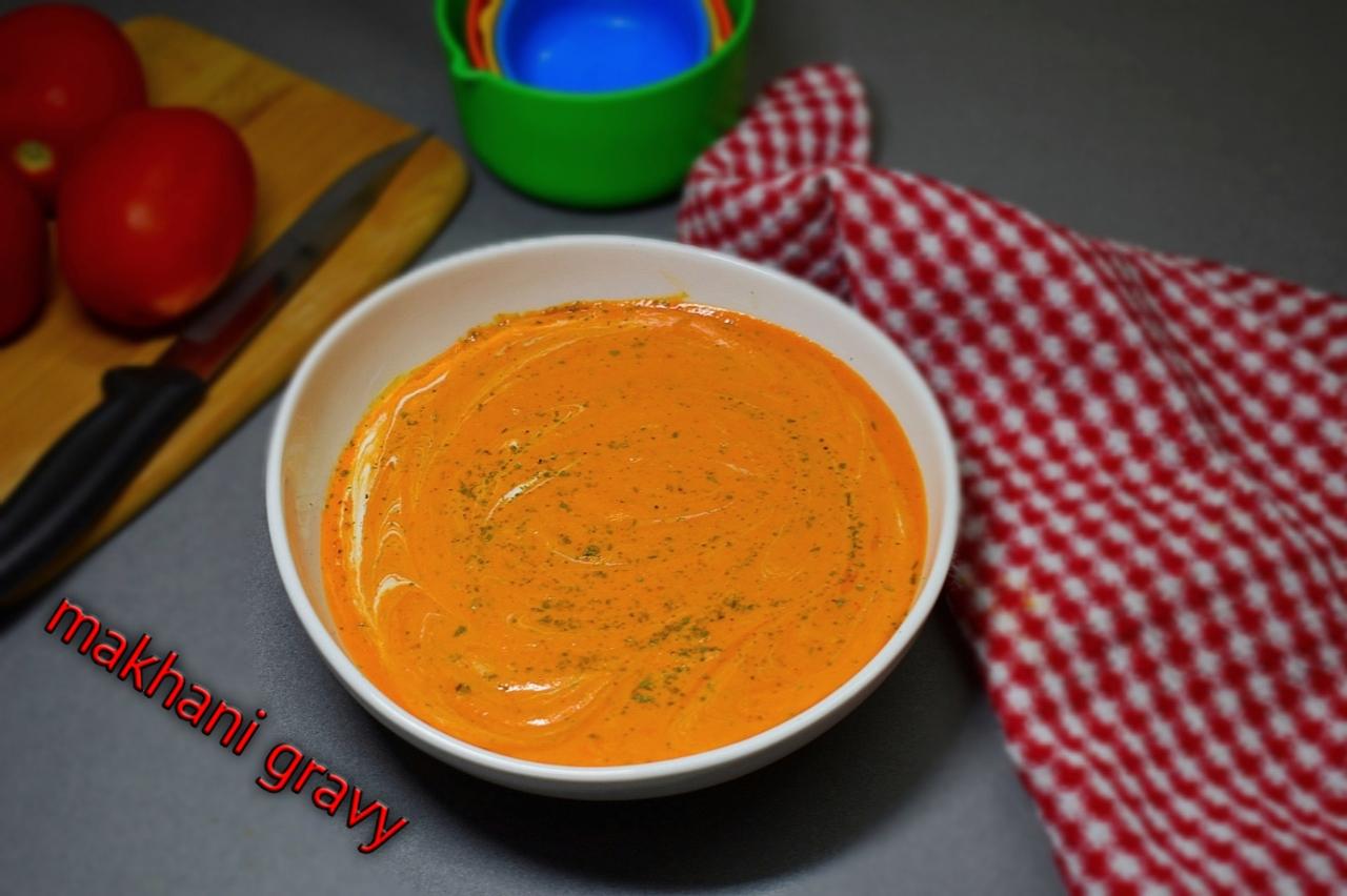 makhani gravy recipe