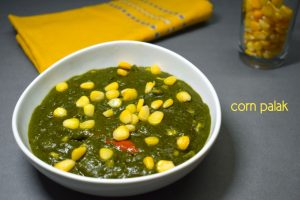 palak corn recipe