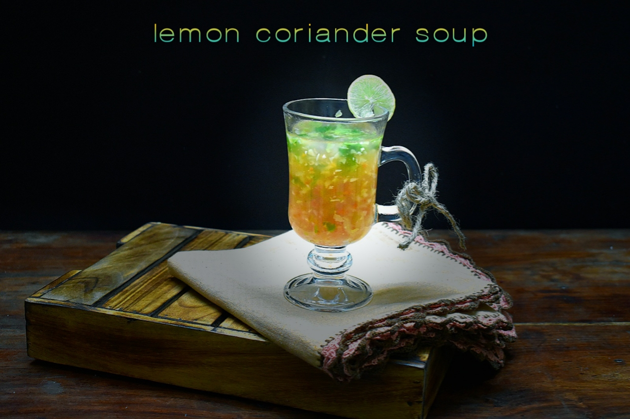 lemon coriander soup recipe